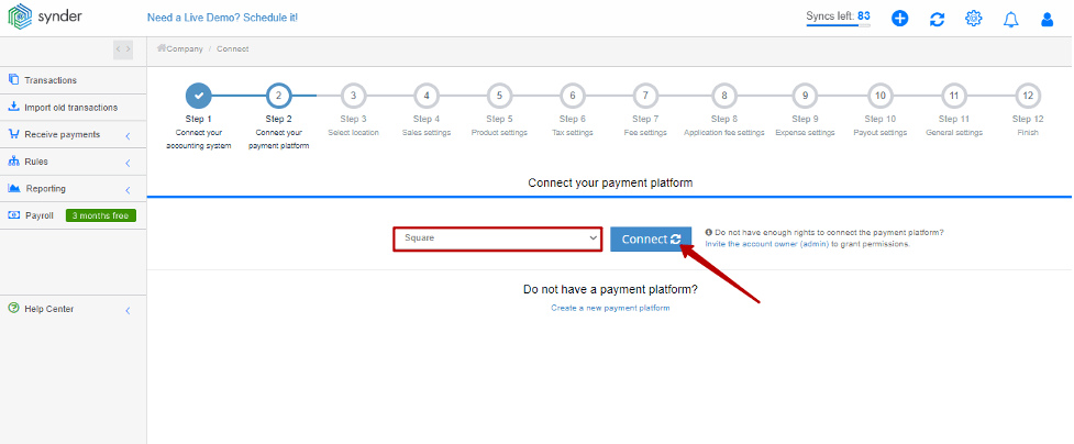 Select Square from the dropdown and enter your Square admin credentials