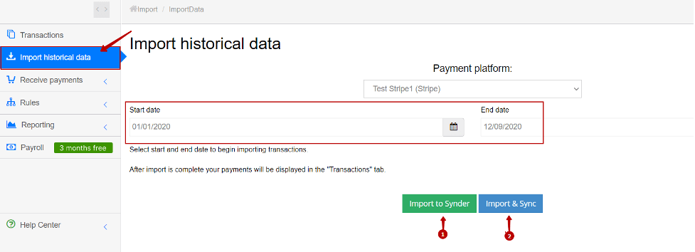 Click Import to Synder (to import them to Synder) or Import & Sync (to synchronize them to your QuickBooks/Xero)