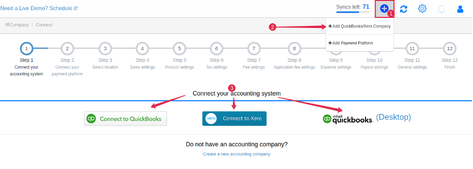 Before you connect your Square to Synder, you need to have your accounting company connected