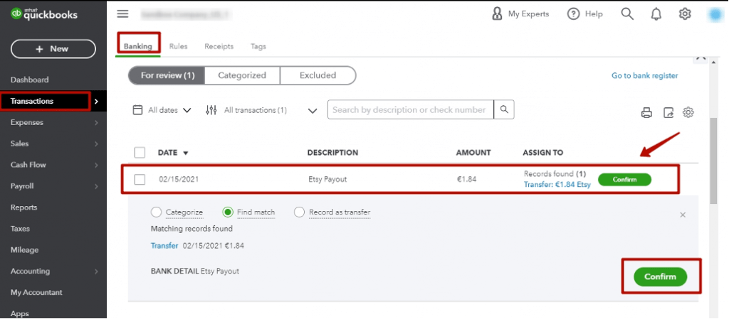 clicking Confirm (or Match) for all of your Etsy transfers for smooth reconciliation